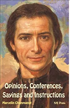 opinions conferences sayings and instructions of marcellin champagnat