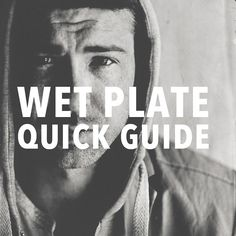 wet plate collodion instructions