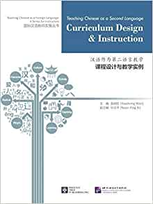 teaching chinese as a second language curriculum design and instruction