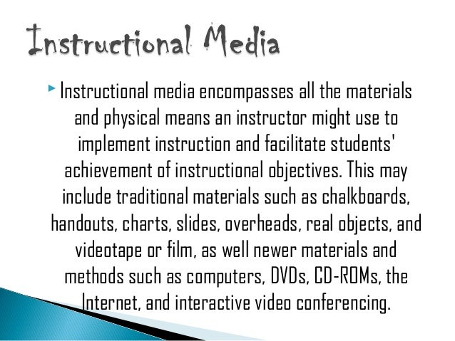 kinds of instructional media