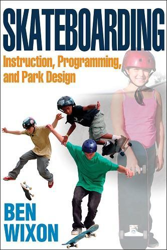 skateboarding instruction programming and park design